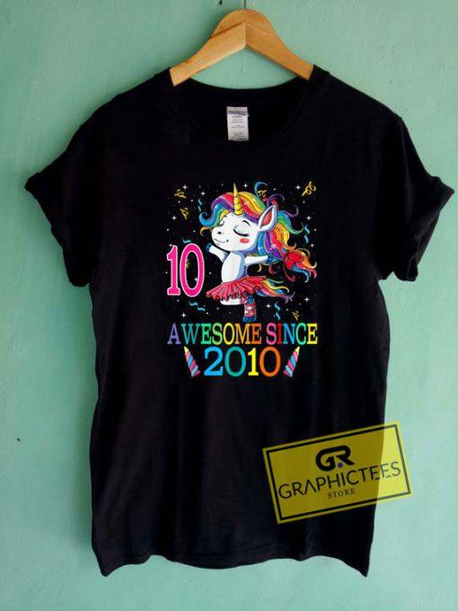 Awesome Since 2010 NewTee Shirts