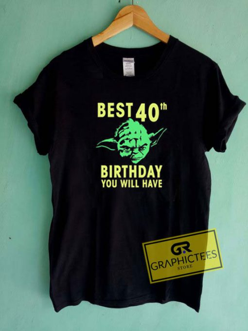 Best 40Th Birthday Tee Shirts
