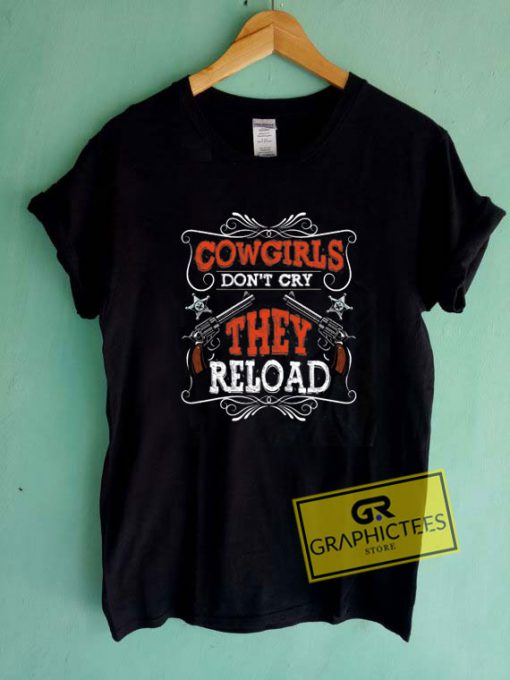 Cowgirls They Tee Shirts