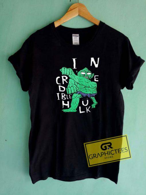 Crindible Hulk Art Tee Shirts