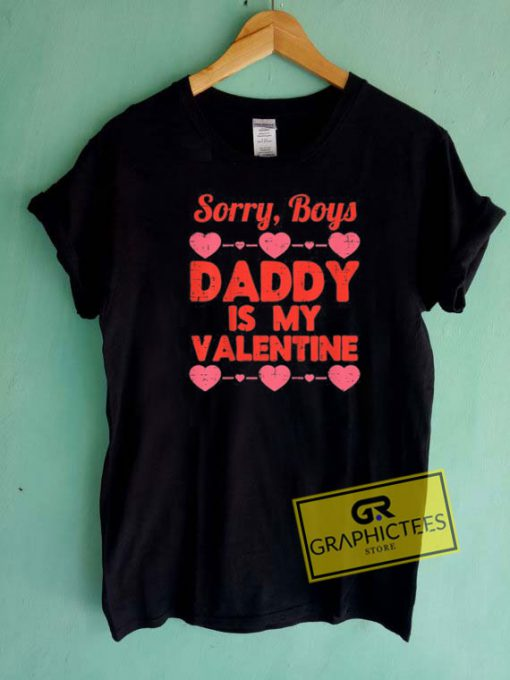 Daddy Is My ValentineTee Shirts