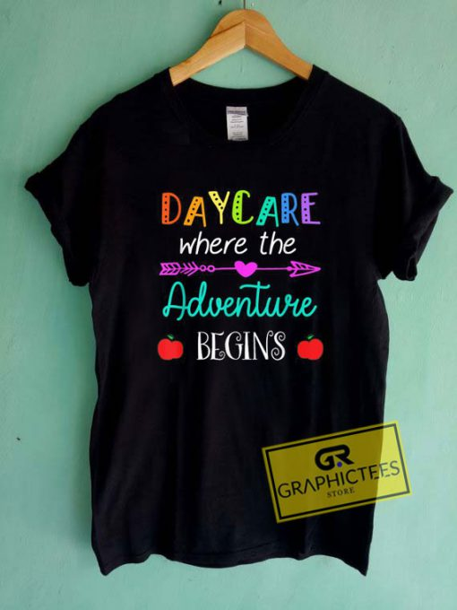Daycare Adventure Begins Tee Shirts