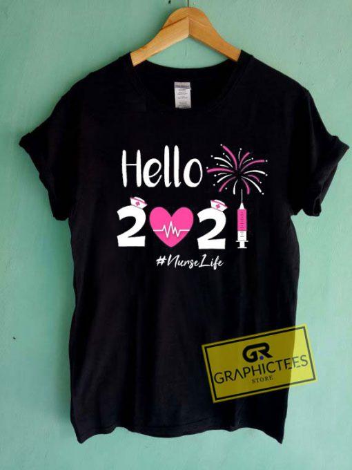 Hello 2021 Nurse LifeTee Shirts