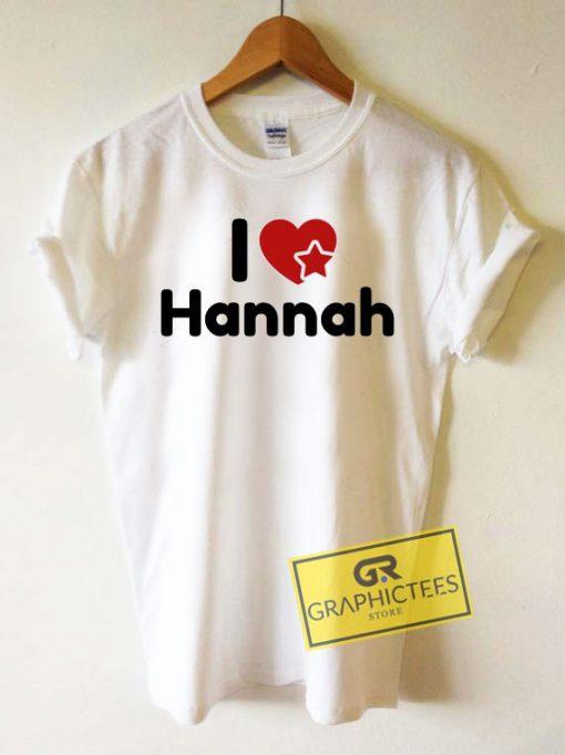 I Love HannahTee Shirts