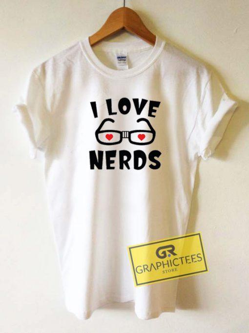 I Love NerdsTee Shirts