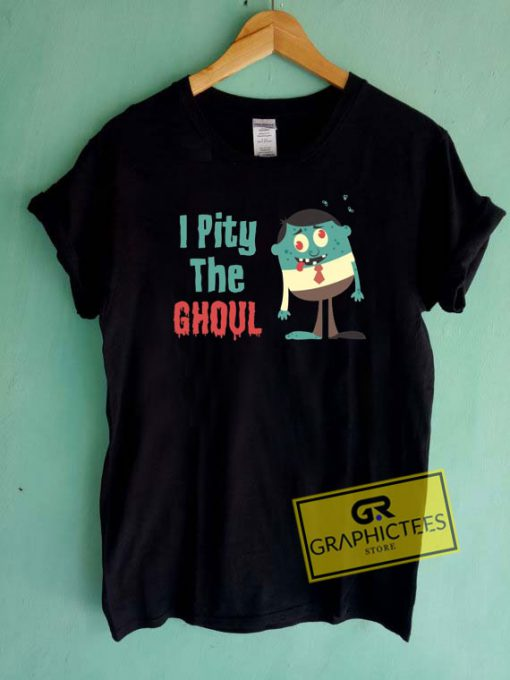 I Pity The Ghoul Cartoon  Tee Shirts