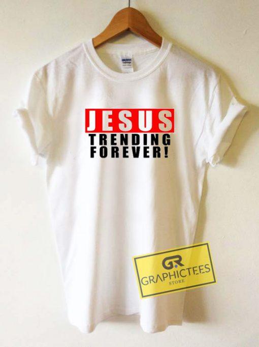 Jesus Trending ForeverTee Shirts