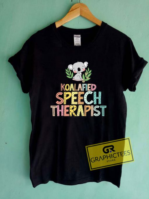 Koalafied Speech Therapy Tee Shirts