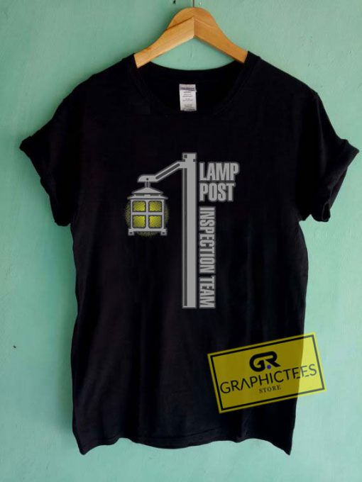 Lamp Post Inspection Team Tee Shirts