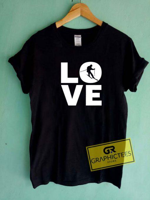 Love SkiingTee Shirts