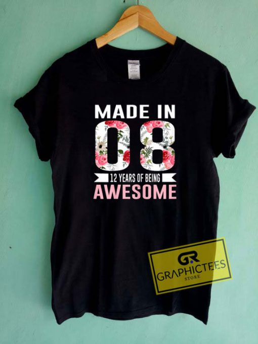 Made In 08 Awesome Tee Shirts