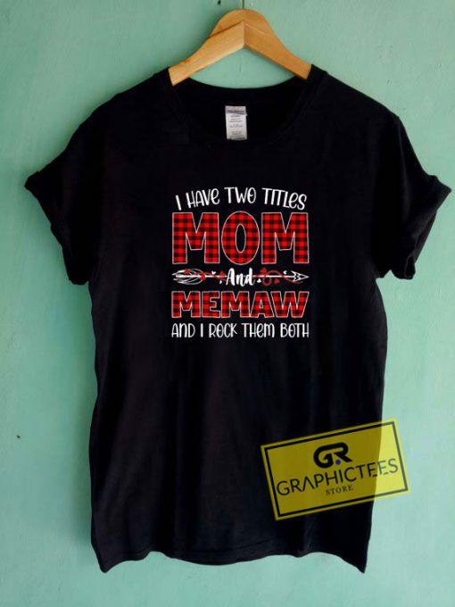 Mom And MemawTee Shirts
