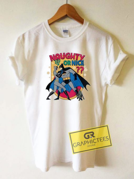 Naughty Or Nice Graphic Tee Shirts
