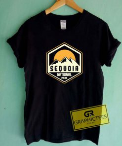 Sequoia National ParkTee Shirts