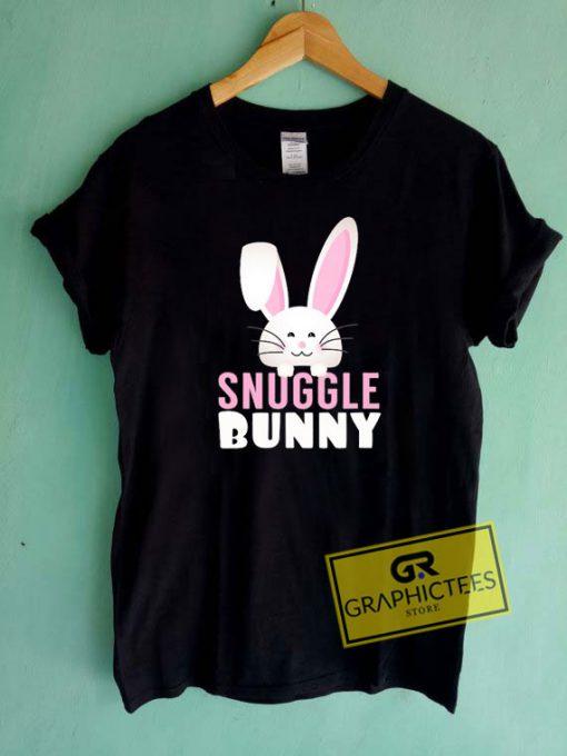 Snuggle BunnyTee Shirts