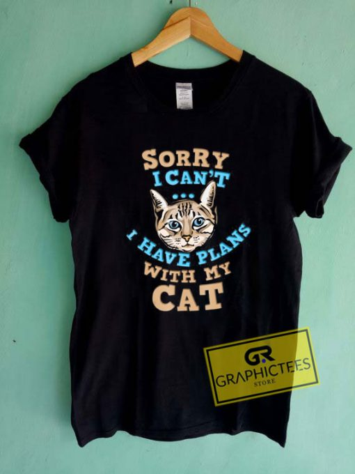 Sorry With My Cat Tee Shirts
