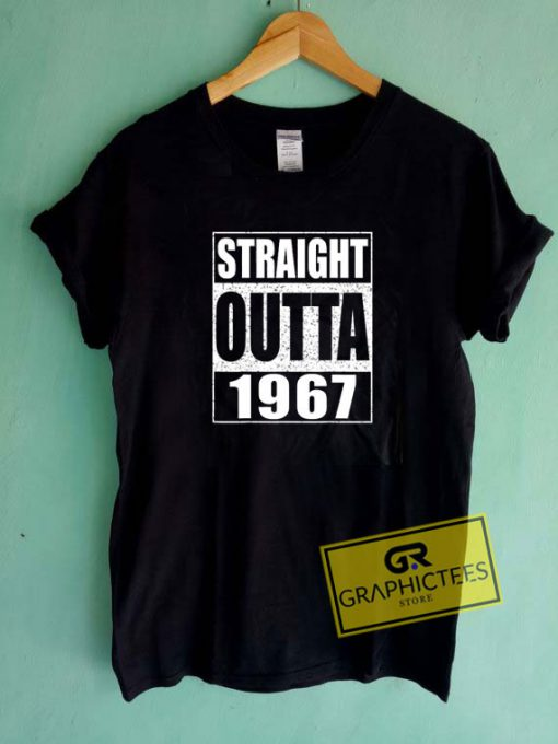 Straight Outta 1967 Tee Shirts