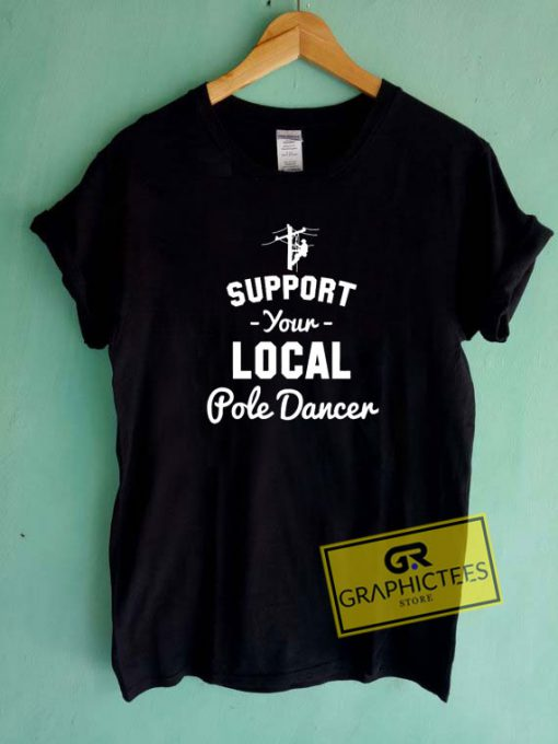 Support Local Tee Shirts