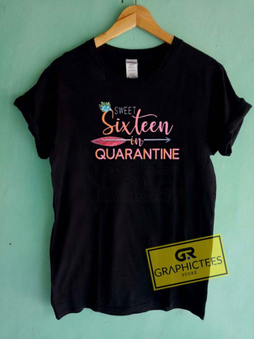Sweet In Quarantine Tee Shirts