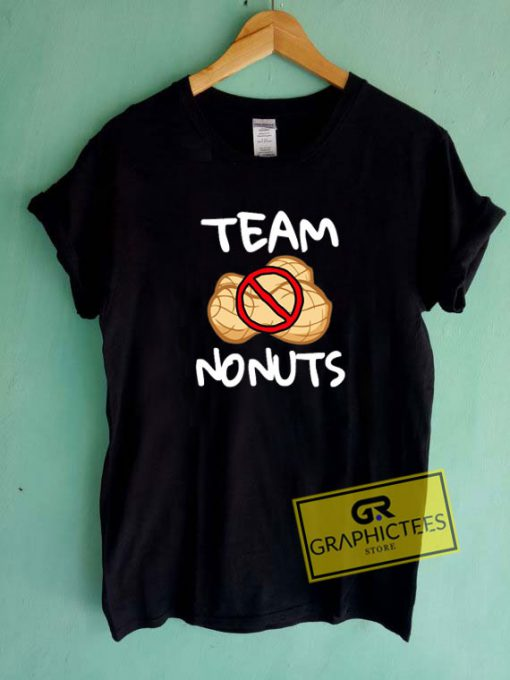 Team No Nuts Funny Tee Shirts