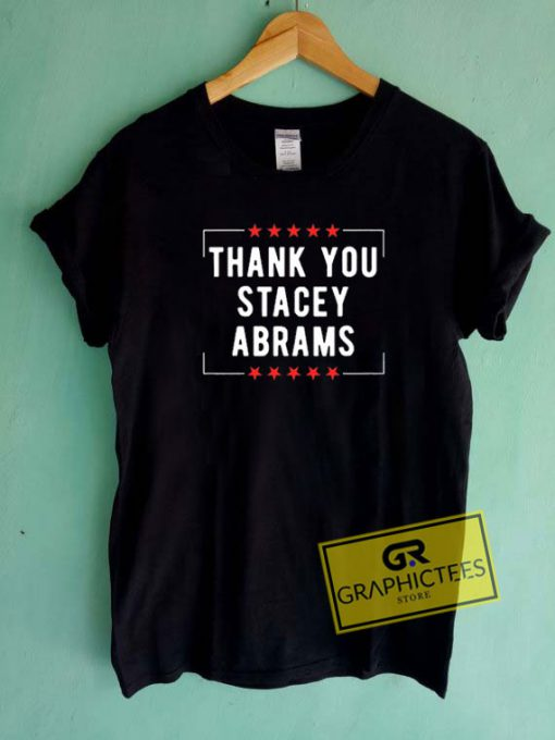 Thank You Stacey Abrams  Tee Shirts