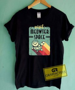 Woot Meowter SpaceTee Shirts
