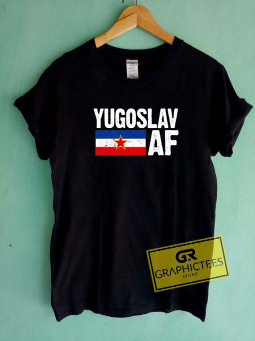 Yugoslav AfTee Shirts