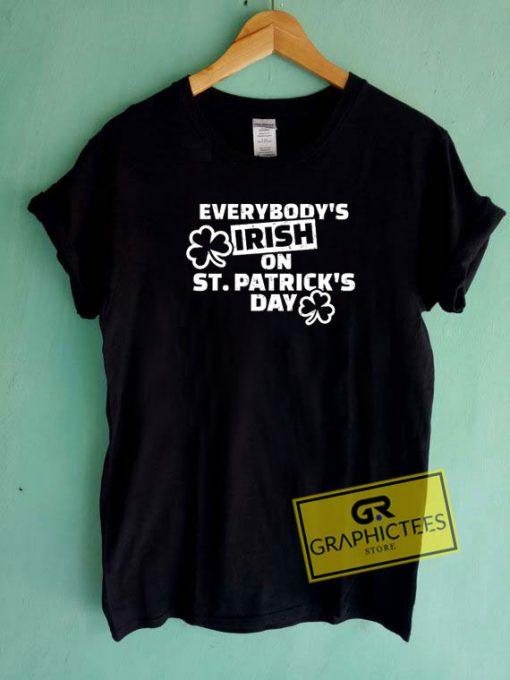 Everybody Irish Tee Shirts