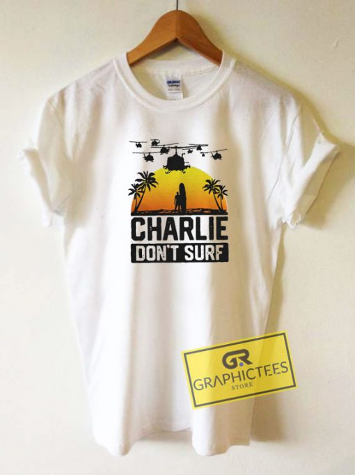 Official Charlie Dont Surf Tee Shirts