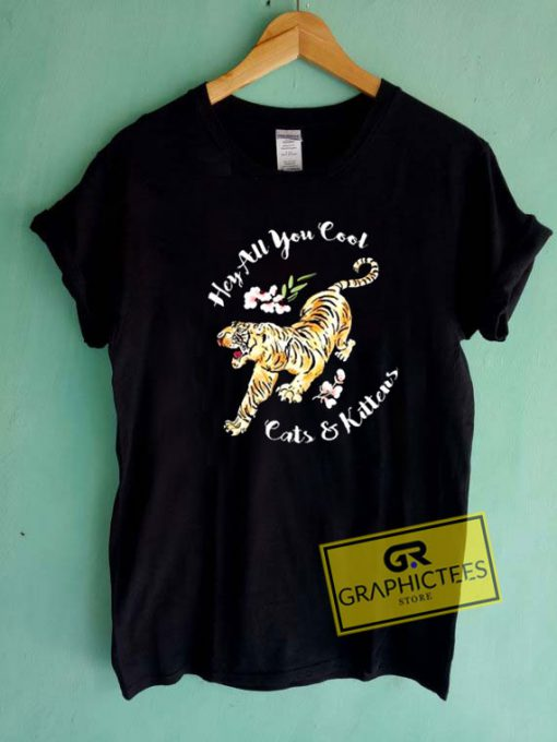 Tiger Hey All You Cool Tee Shirts