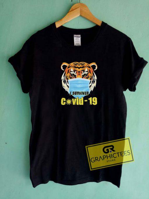 Tiger I Survived Covid-19Tee Shirts