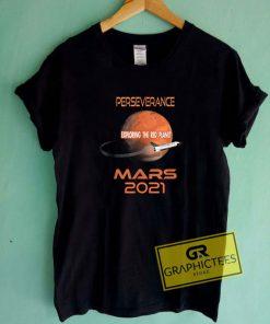 Perseverance Mars 2021 Tee Shirts