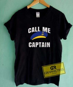 Call Me Captain Funny Parody Tee Shirts