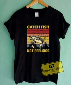 Catch Fish Feelings Retro Tee Shirts