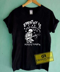 Empathy Middle Finger Tee Shirts