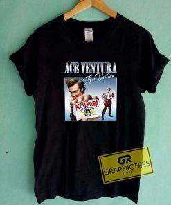 Funny Ace Ventura Poster Tee Shirts