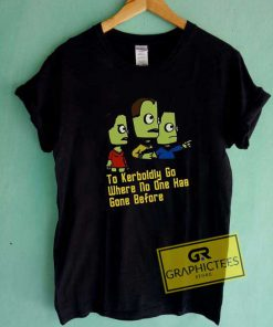 Kerbal Space Program Quote Tee Shirts