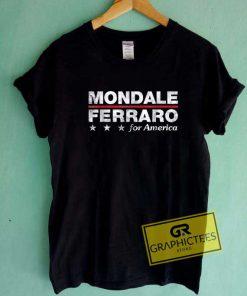 Mondale Ferraro For America Tee Shirts