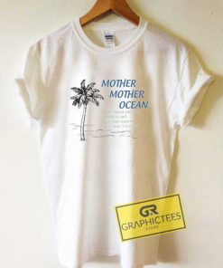 Mother Mother Ocean Lettering Tee Shirts