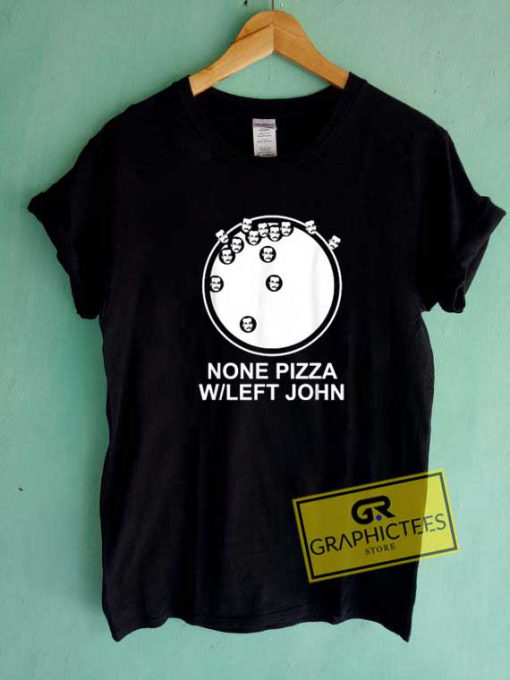 Official None Pizza Tee Shirts